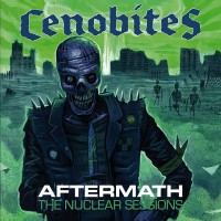 CENOBITES - AFTERMATH (THE NUCLEAR SESSIONS) LP