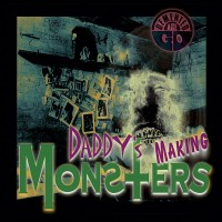 DEMENTED ARE GO - DADDY´S MAKING MONSTERS 7""