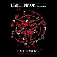 L'ÂME IMMORTELLE – UNSTERBLICH [20 JAHRE] CD