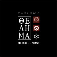 MERCIFUL NUNS - THELEMA VIII (+ AllSEEING EYE EP) [LIMITED] digi2CD