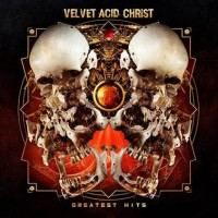 VELVET ACID CHRIST - GREATEST HITS [LIMITED] 2LP METROPOLIS