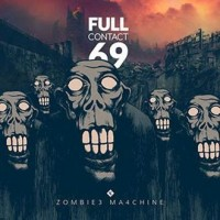 FULL CONTACT 69 - ZOMBIE MACHINE [LIMITED] CD