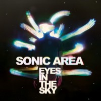 SONIC AREA - EYES IN THE SKY CD