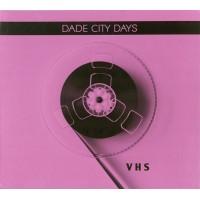 DADE CITY DAYS - VHS DIGICD