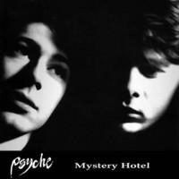 PSYCHE - MYSTERY HOTEL [+ 8 BONUS] CD