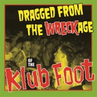 V/A - DRAGGED FROM THE WRECKAGE OF THE KLUB FOOT [LIMITED] 5CDBOX
