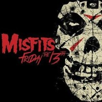 MISFITS - FRIDAY THE 13TH DIGICD