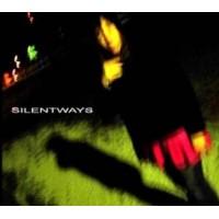 SILENTWAYS - SILENTWAYS DIGICD