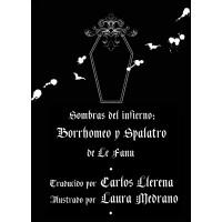 SHERIDAN LE FANU - SOMBRAS DEL INFIERNO: BORRHOMEO Y SPALATRO LIBRO