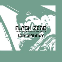 FLASH ZERO - CONSPIRACY [LIMITED] DIGICD