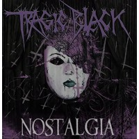 TRAGIC BLACK - NOSTALGIA CD