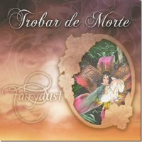 TROBAR DE MORTE - FAIRYDUST [LIMITED] 2CD