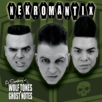NEKROMANTIX - A SYMPHONY OF WOLFTONES AND GHOST NOTES CD