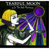 TEARFUL MOON - IN THE DARK MORNING CD
