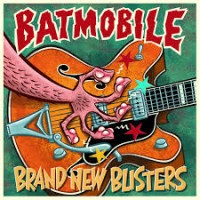 BATMOBILE - BRAND NEW BLISTERS CD