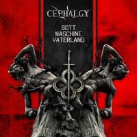 CEPHALGY - GOTT MASCHINE VATERLAND CD