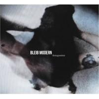 BLEIB MODERN - ANTAGONISM DIGICD