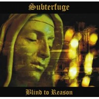 SUBTERFUGE - BLIND TO REASON [LIMITED] CD