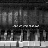 AND WE WHERE SHADOWS - THE COLD SPELL DIGICD