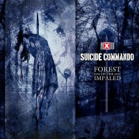 SUICIDE COMMANDO - FOREST OF THE IMPALED CD