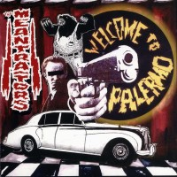 MEANTRAITORS - WELCOME TO PALERMO CD