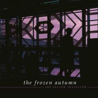 THE FROZEN AUTUMN - THE FELLOW TRAVELER CD