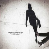 FACTICE FACTORY - LINES & PARALLELS DIGICD