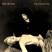 DER KLINKE - THE UNEXPECTED [LIMITED] DIGICD