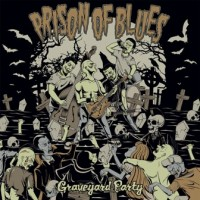 PRISON OF BLUES - GRAVEYARD PARTY LP