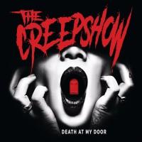 THE CREEPSHOW - DEATH AT MY DOOR LP