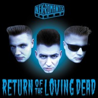 NEKROMANTIX - RETURN OF THE LOVING DEAD DIGICD