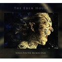 THE EDEN HOUSE - SONGS FOR THE BROKEN ONES DIGICD