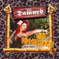 THE DAMNED - TIKI NIGHTMARE: LIVE IN LONDON [LIMITED] 2LP