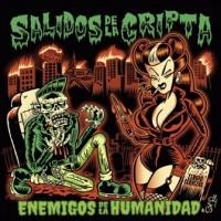 SALIDOS DE LA CRIPTA - ENEMIGO DE LA HUMANIDAD CD