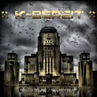 K-BEREIT - POSITIV SOUND/NEGATIV BEAT DIGICD