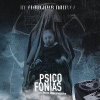 IN SLAUGHTER NATIVES - PSICOFONIAS - LAS VOCES DESCONOCIDAS [2ND EDITION] DIGICD