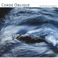 CORDE OBLIQUE - BACK THROUGH THE LIQUID MIRROR DIGICD