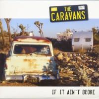 THE CARAVANS - IT AIN´T BROKE [LIMITED] LP