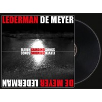 LEDERMAN + DE MEYER - ELEVEN GRINDING SONGS [LIMITED] LP + CD