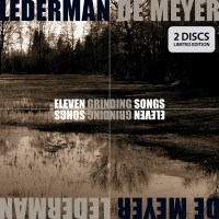 LEDERMAN + DE MEYER - ELEVEN GRINDING SONGS [LIMITED] DIGI2CD