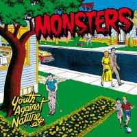 THE MONSTERS - YOUTH AGAINST NATURE LP + CD