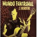J. HORROR - MUNDO FANTASMAL [LIMITED] DIGICD