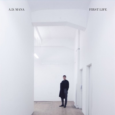 A.D. MANA – FIRST LIFE [LIMITED] LP