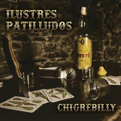 ILUSTRES PATILLUDOS - CHIGREBILLY DIGICD