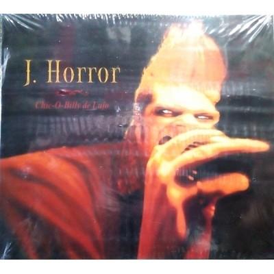 J. HORROR - CHIC-O-BILLY DE LUJO DIGICD