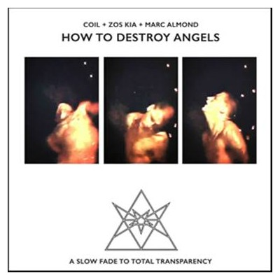 COIL + ZOS KIA + MARC ALMOND - HOW TO DESTROY ANGELS [LIMITED] LP