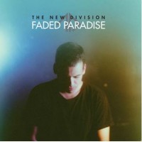 THE NEW DIVISION - FADED PARADISE [LIMITED] DIGICD