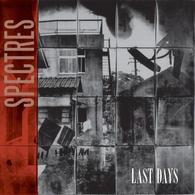 SPECTRES - LAST DAYS CD