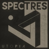 SPECTRES - UTOPIA CD