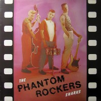 THE SHARKS - PHANTOM ROCKERS LP